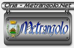 Oria, Metrangolo e la città di Oria. Metrangolo.Net